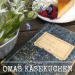 Rezept für Omas Käsekuchen