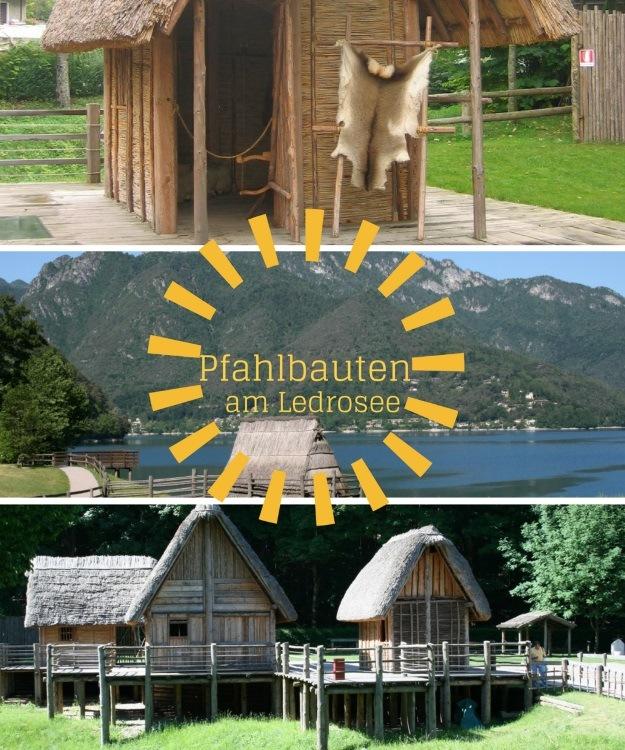 Ledrosee - Baden und Steinzeit. Pfahlbauten-Museum
