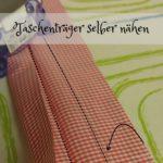 Anleitung: Träger für eine Tasche selber nähen